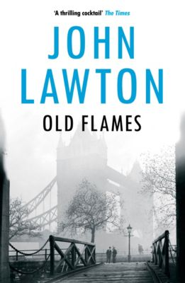 Inspector Troy series: Old Flames, John Lawton