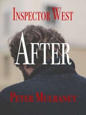 Inspector West: After, Peter Mulraney