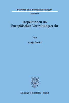 Inspektionen im Europäischen Verwaltungsrecht., Antje David