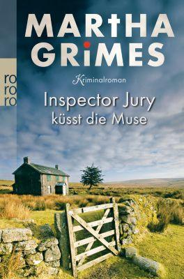 Inspektor Jury Band 4: Inspector Jury küsst die Muse - Martha Grimes pdf epub