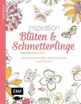 Inspiration Blüten und Schmetterlinge, Edition Michael Fischer