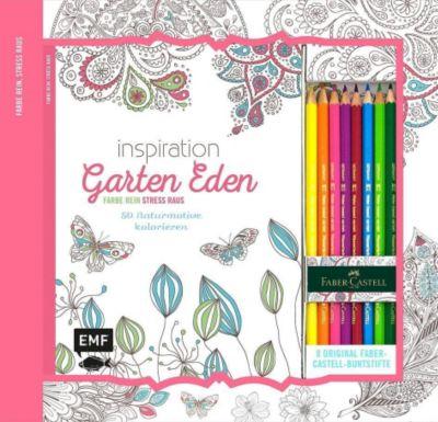 Inspiration Garten Eden: 50 Naturmotive kolorieren, m. 8 Faber-Castell-Buntstiften, Edition Michael Fischer