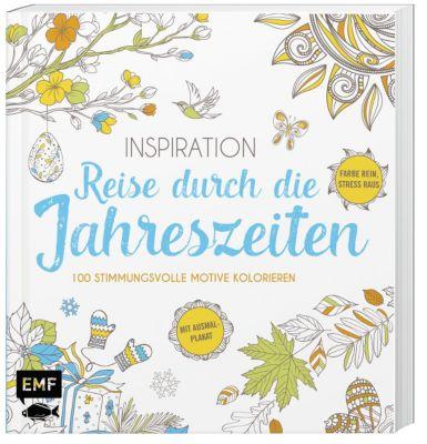 Inspiration Reise durch die Jahreszeiten, Edition Michael Fischer
