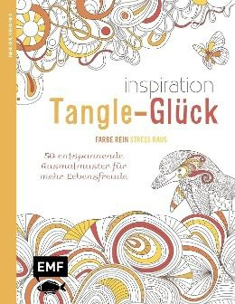 Inspiration Tangle-Glück - Edition Michael Fischer |
