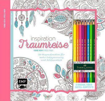 Inspiration Traumreise: 50 Ausmalmotive für mehr Entspannung und Achtsamkeit, m. 8 Faber-Castell-Buntstiften, Edition Michael Fischer