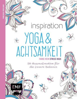 Inspiration Yoga & Achtsamkeit, Edition Michael Fischer