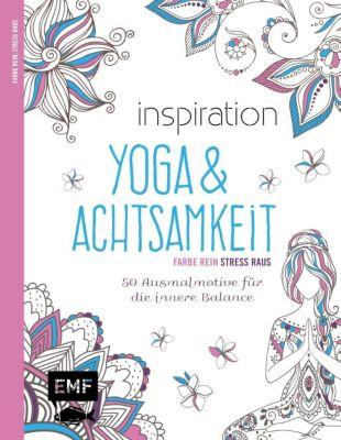 Inspiration Yoga & Achtsamkeit, Edition Michael Fischer