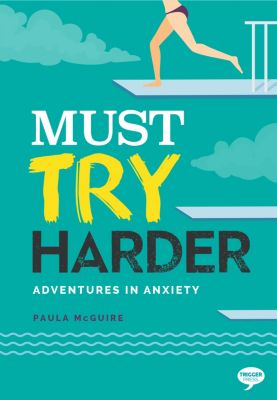 Inspirational Series: Must Try Harder, Paula McGuire