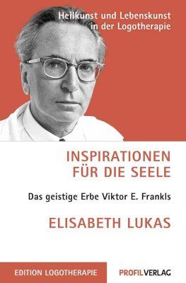 Inspirationen für die Seele, Elisabeth Lukas