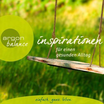 Inspirationen - Für einen gesunden Alltag (Gekürzte Lesung), Diverse Autoren