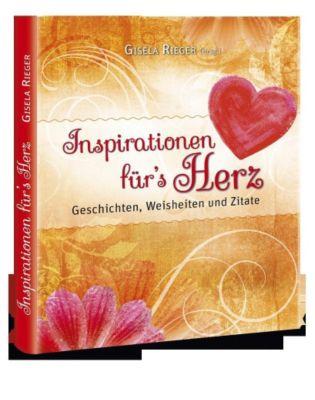Inspirationen für's Herz - Gisela Rieger pdf epub