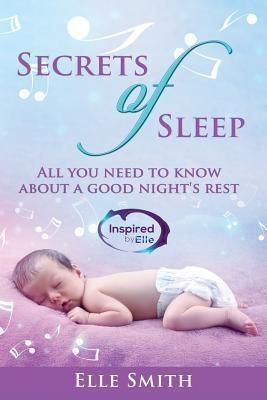 Inspired By Elle: Secrets of Sleep, Elle Smith