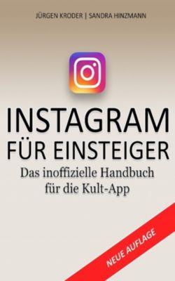 Instagram Für Einsteiger, Jürgen Kroder