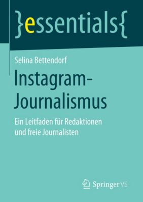 Instagram-Journalismus - Selina Bettendorf |