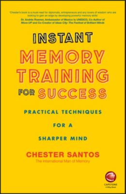 Instant Memory Training For Success, Chester Santos