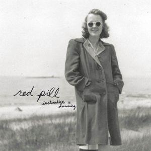 Instinctive Drowning (Vinyl), Red Pill