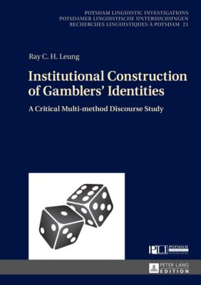 Institutional Construction of Gamblers' Identities, Ray C. H. Leung