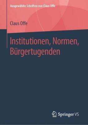Institutionen, Normen, Bürgertugenden - Claus Offe pdf epub