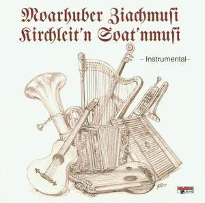 Instrumental, Moarhuber Ziachmusi, Kirchleit'n