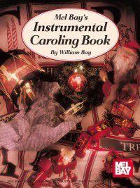Instrumental Caroling Book, William Bay
