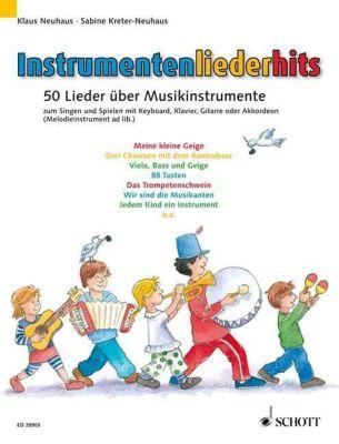 Instrumentenliederhits, für Klavier, Akkordeon, Keyboard u. Gitarre, Klaus Neuhaus, Sabine Kreter-Neuhaus