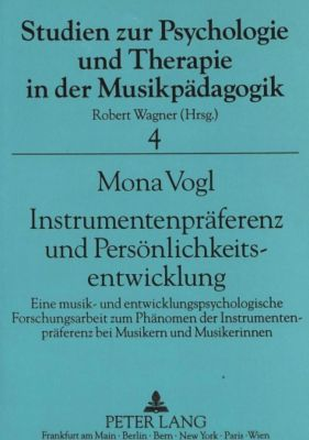 Instrumentenpräferenz und Persönlichkeitsentwicklung, Mona Vogl