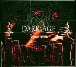 Insurrection, Dark Age