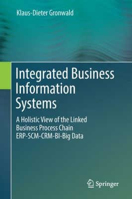 Integrated Business Information Systems, Klaus-Dieter Gronwald