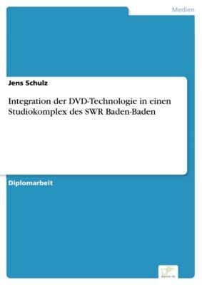Integration der DVD-Technologie in einen Studiokomplex des SWR Baden-Baden, Jens Schulz