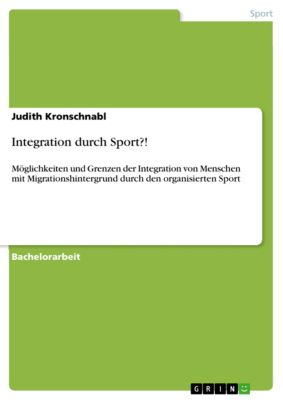 Integration durch Sport?!, Judith Kronschnabl
