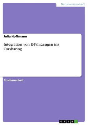 Integration von E-Fahrzeugen ins Carsharing, Julia Hoffmann
