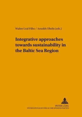 Integrative approaches towards sustainability in the Baltic Sea Region