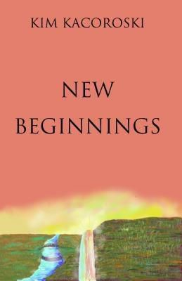 Integrative Care Consulting LLC: New Beginnings, Kim Kacoroski