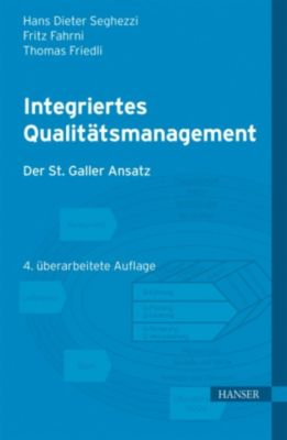 Integriertes Qualitätsmanagement, Fritz Fahrni, Thomas Friedli, Hans Dieter Seghezzi