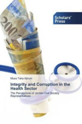 Integrity and Corruption in the Health Sector, Musa Taha Ajlouni