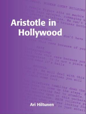Intellect: Aristotle in Hollywood, Ari Hiltunen