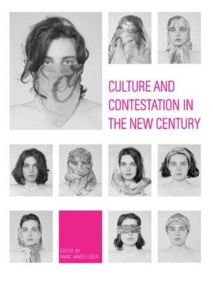Intellect: Culture and Contestation in the New Century