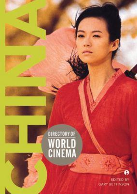Intellect: Directory of World Cinema: China