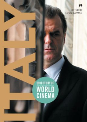 Intellect: Directory of World Cinema: Italy
