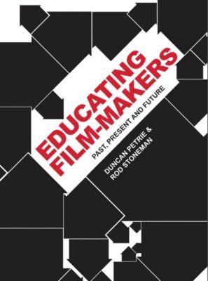 Intellect: Educating Film-makers, Rod Stoneman, Duncan Petrie