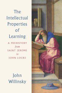 Intellectual Properties of Learning, John Willinsky