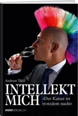 Intellekt mich - Andreas Thiel pdf epub