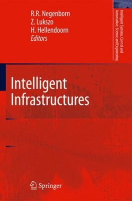 Intelligent Infrastructures