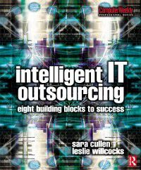 Intelligent IT Outsourcing, Sara Cullen, Leslie Willcocks