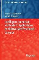 Intelligent Numerical Methods II: Applications to Multivariate Fractional Calculus, George A. Anastassiou, Ioannis K. Argyros