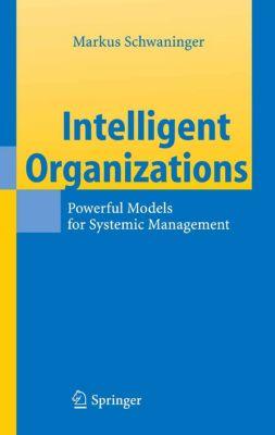 Intelligent Organizations, Markus Schwaninger