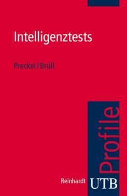 Intelligenztests, Franzis Preckel, Matthias Brüll
