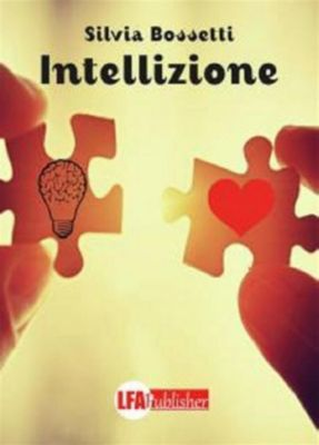 Intellizione, Silvia Bossetti