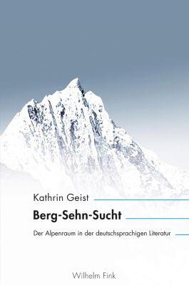 inter/media: Berg-Sehn-Sucht, Kathrin Geist