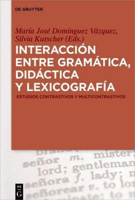 Interacción entre gramática, didáctica y lexicografía